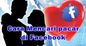 Cara Mencari Pacar dan jodoh melalui Facebook.
