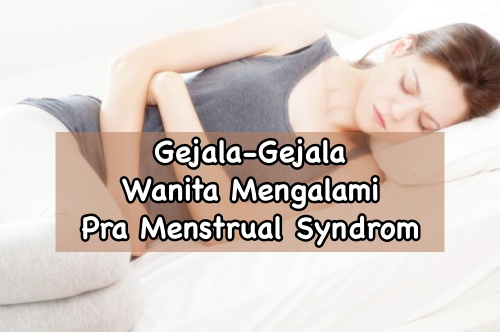 Gejala pra menstrual syndrom
