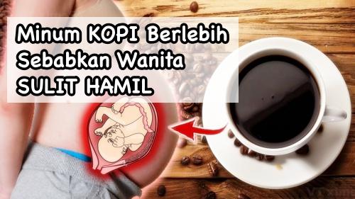 Minum kopi bikin wanita sulit hamil