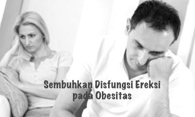 Menurunkan berat badan atasi gangguan ereksi