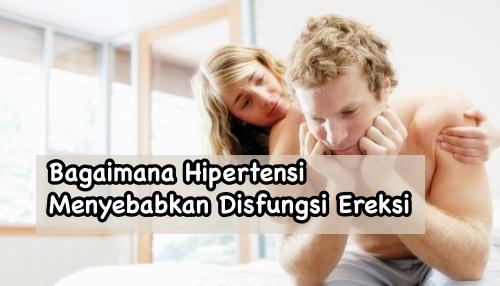 Hipertensi menyebabkan disfungsi ereksi