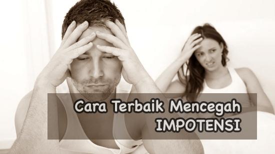 Cara mencegah impotensi pada pria