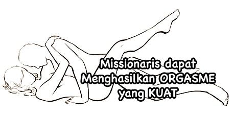Posisi seks misionaris menciptakan orgasme yang kuat