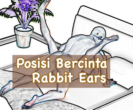 Posisi seks rabbit ears