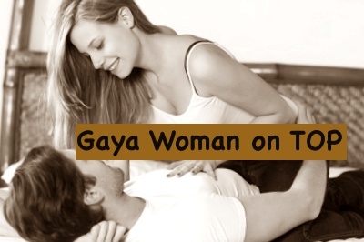 Gaya woman on top