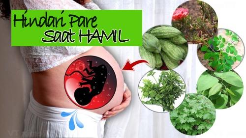 Jenis sayuran penyebab keguguran