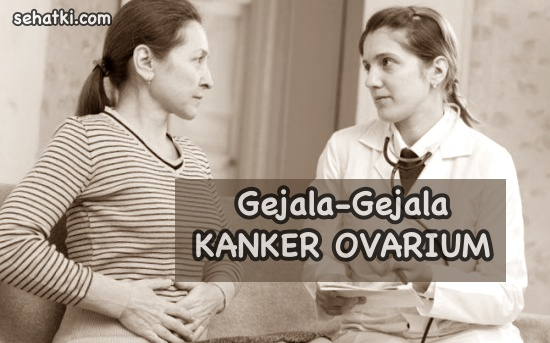 Gejala kanker ovarium pada wanita